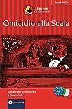 De Feo, E: Omicidio alla Scala