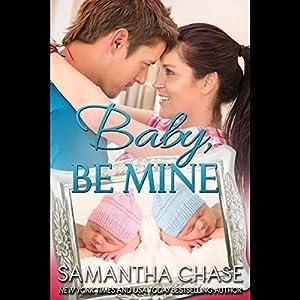 Baby, Be Mine Audiobook