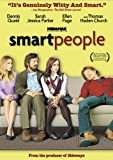 Driven by a clever script and fine performances, Smart People is set in the land of academia, a place where both Lawrence and Vanessa have taken refuge and plunged themselves into as escape from the external world. In spite of their high IQs,...
