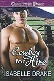 Cowboy for Hire, Isabelle Drake, 1419960121
