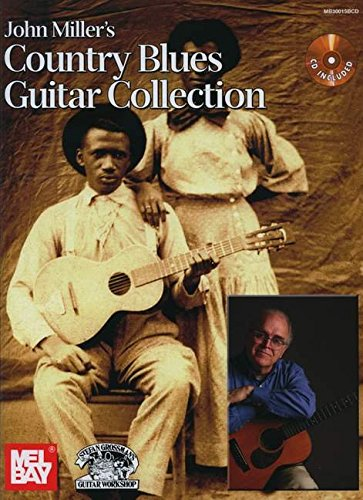 John Miller's Country Blues Guitar Collection (Country Blues Guitar)