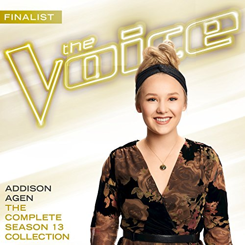 The Complete Season 13 Collection (The Voice Performance) Addison Addison Collection