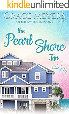 The Pearl Shore Inn (Otter Bay Series Book 6)