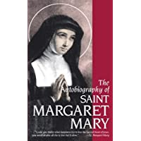 The Autobiography of Saint Margaret Mary