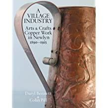 Newlyn Copper: Arts and Crafts Copper Work in Newlyn by Daryl Bennett (2008-08-15)