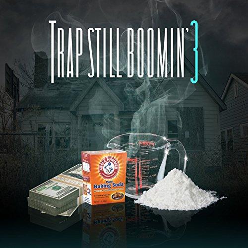 Trap Still Boomin' 3 [Explicit]