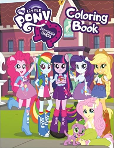 My Little Pony Equestria Girls Coloring Book: Awesome Book for My ...