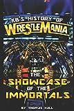 KBs History of Wrestlemania
