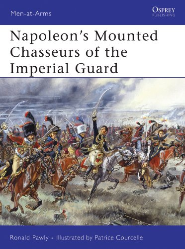 Napoleon?s Mounted Chasseurs of the Imperial Guard (Men-at-Arms)