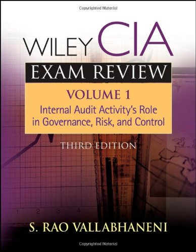 Wiley CIA Exam Review, Internal Audit Activity's Role in Governance, Risk, and Control (Volume 1)
