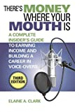 There's Money Where Your Mouth Is, Elaine A. Clark, 1581158785