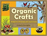Organic Crafts, Kimberly Monaghan, 1556526407