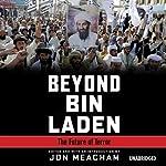 Beyond Bin Laden: The Future of Terror | Jon Meacham