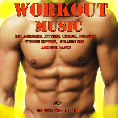 Workout Music for Aerobics, Fi...
