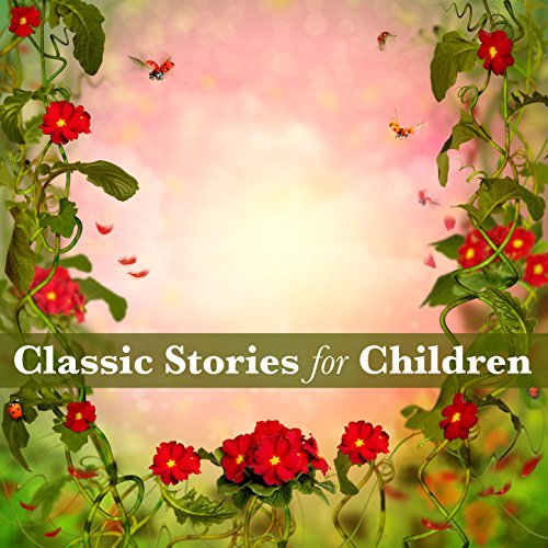 (Classic Stories for Children)