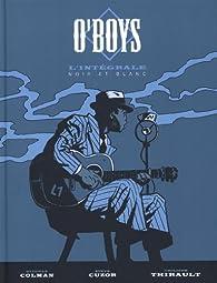 O'Boys - intégrale, tome 1 par Steve Cuzor