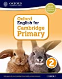 Oxford English for Cambridge Primary Student Book 2 (Op Primary Supplementary Courses)
