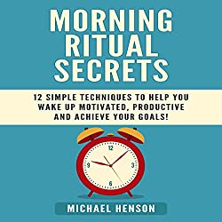 Morning Ritual Secrets