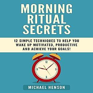 Morning Ritual Secrets Audiobook