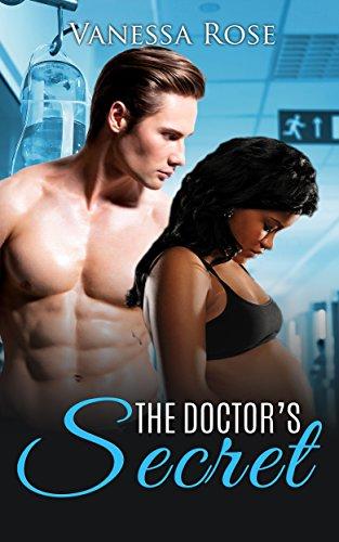 Search : ROMANCE: The Doctor's Secret (Interracial Steamy Pregnancy Book 1)
