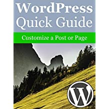 WordPress Quick Guide: Customize a Post or Page