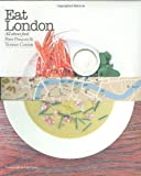Eat London, Terence Conran and Peter Prescott, 1840914866