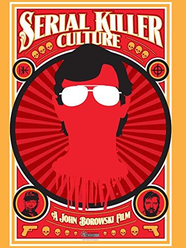 Serial Killer Culture -