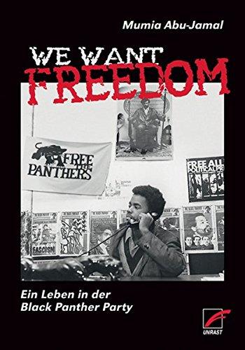 We Want Freedom: Ein Leben in der Black Panther Party