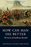 img - for How Can Man Die Better: The Secrets of Isandlwana Revealed book / textbook / text book
