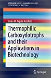 Thermophilic Carboxydotrophs and their Applications