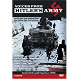 Voices from Hitler's Army - Blitzkrieg, The Luftwaffe, The Waffen SS, U-Boats: Iron Coffins, Russia: the Unholy War, Defending Berlin