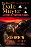 Stone's Surrender: A SEALs of Honor World Novel (Heroes for Hire Book 2)