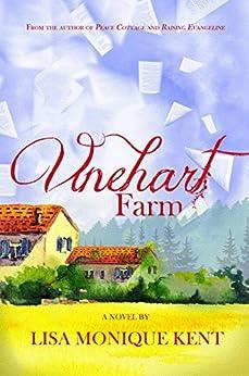 Vinehart Farm (The Vinehart Farm Stories Book 1) by [Kent, Lisa Monique]