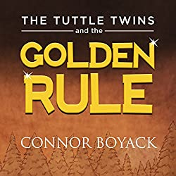 The Tuttle Twins and the Golden Rule