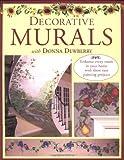 Decorative Murals with Donna Dewberry, Donna S. Dewberry, 089134988X