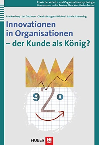 Innovationen in Organisationen - der Kunde als König? pdf epub