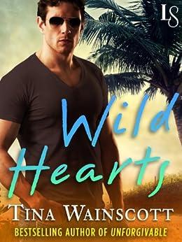 Wild Hearts (Novella): A Justiss Alliance Novel by [Wainscott, Tina]