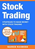 img - for Stock Trading: Strategies to Make Money with Stock Trading (Stock Trading, Day Trading, Options Trading, Stock Market, Trading & Investing, Trading Book 2) book / textbook / text book