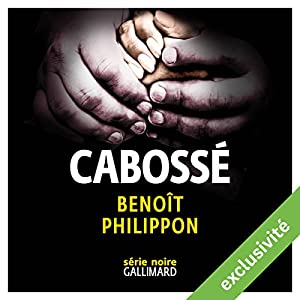 Cabossé | Livre audio