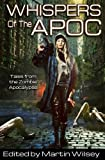 img - for Whispers of the Apoc: Tales from the Zombie Apocalypse (Volume 1) book / textbook / text book