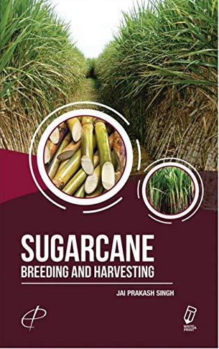 Sugarcane : Breeding and Harvesting ()
