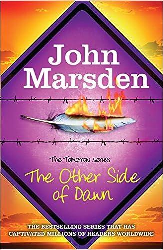 Public Domain-Hörbücher herunterladen The Other Side of Dawn (The Tomorrow Series) by John Marsden MOBI B00EDOBZSU
