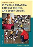 Introduction to Physical Education, Exercise Science, and Sport Studies 8th Edition