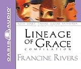 Unveiled: Tamar/Unashamed: Rahab/Unshaken: Ruth/Unspoken: Bathsheba/Unafraid: Mary (The Lineage of Grace Series 1-5)