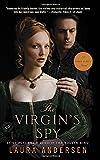The Virgin's Spy: A Tudor Legacy Novel