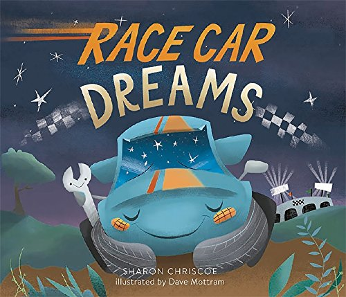 Race Car Dreams (Cars Book For Kids)