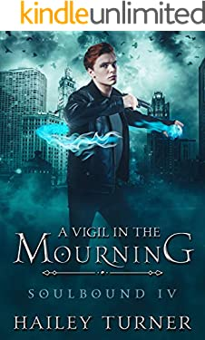 A Vigil in the Mourning (Soulbound Book 4)