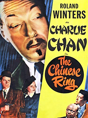 The Chinese Ring - Roland Winters As Charlie Chan]()