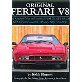 Original Ferrari: Restoration Guide for All Models, 1974-1994: 308 GT4, 308/328 GTB/GTS Series, Mondial, 348 Series, 288 GTO and F40