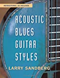 Acoustic Blues Guitar Styles, Larry Sandberg, 0415971756